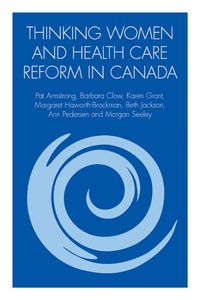 Thinking Women and Health Care Reform in Canada Gender Equity, Health Care Reform, February, Canada, Writing, Collection, Women, Being A Writer, Woman