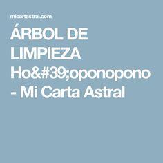 ÁRBOL DE LIMPIEZA Ho'oponopono - Mi Carta Astral
