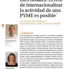 Inés Rosales: El reto de internacionalizar la actividad de una PYmE es posible* Inés Rosales: The challenge of Internationalizing a SmE´s Activity is Possib. http://slidehot.com/resources/ines-rosales-internacionalizacion-de-pymes-de-alimentacion-tradicional.48586/