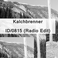 Kalchbrenner - ID/0815 (Radio Edit) Free download! by Kalchbrenner☮ on SoundCloud Free, Musik