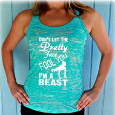Womens Fitness Tank Top. Don't Let the Pretty Face Fool You I'm a Beast. Running Burnout Tank Top. Motivational Workout Clothing.