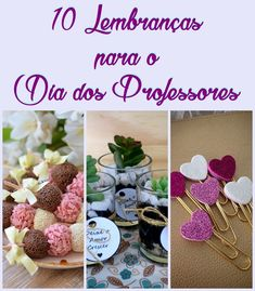 10 Lembranças para o Dia dos Professores  ♥