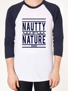 Let them know you were born to do it with the 'Nautty by Nature' 3/4 Sleeve Raglan by Nautty Rigging.A modern version of the traditional baseball raglan. Printed on the soft and lightweight American Apparel 50/50 Poly-Cotton Blend Raglan Shirt. Poly-Cotton (50% Polyester / 50% Cotton) construction.Durable rib neckband.Raglan 3/4 sleeves.Please see sizing chart for shirt specifications.