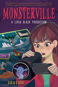 """Author Guest Post: """"Lights, Camera, Action! (How Movies Can Engage Students in English Class)"""" by Sarah S. Reida, Author of Monsterville: A Lissa Black Production"""