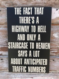 Ideas funny wood signs humor life for 2019 Sign Quotes, Cute Quotes, Great Quotes, Quotes To Live By, Funny Quotes, Funny Memes, Inspirational Quotes, Hilarious Sayings, Hilarious Animals