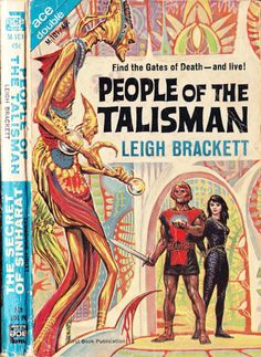 scificovers:  Ace Double M-101:People of the Talismanby Leigh Brackett 1964. Cover by Ed Emshwiller.