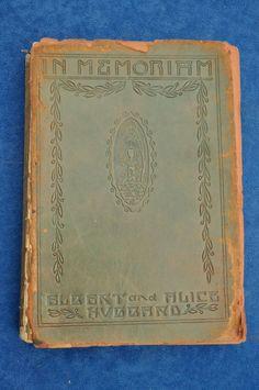 Roycrofters Book - 1915 In Memoriam Albert & Alice Hubbard ~ Leather Cover