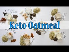 Keto Oatmeal 7 ways! Try any of these 7 sensational overnight keto oatmeal recipes or use our base and come up with your own flavors! by Keto Connect Keto Oatmeal, Oatmeal Recipes, Ketogenic Breakfast, Low Carb Breakfast, Eggs Low Carb, Low Carb Keto, 7 Keto, Paleo Diet, Ketogenic Recipes