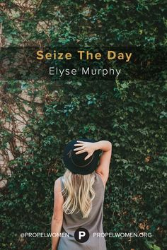 Seize The Day - Elyse Murphy