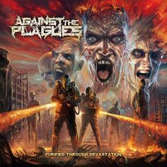 "[CRÍTICAS] AGAISNT THE PLAGUES (USA) ""Purified Through Devastation"" CD 2015 (Non Serviam Records)"