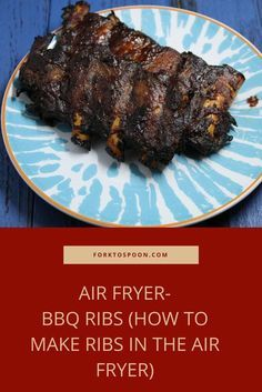 Air Fryer-BBQ Ribs (How to Make Ribs in the Air Fryer) - Spareribs Backofen Air Fryer Recipes Ribs, Air Frier Recipes, Air Fryer Dinner Recipes, Bbq Ribs, Pork Ribs, Barbecue, Bbq Pork, Rib Recipes, Cooking Recipes