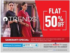 Sankranti Special Flat 50% Off On Select Merchandise + 5% Cashback On Sbi Cards