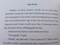 The Fault in Our Stars got even better with a quote from the Robert Frost poem...flashback to The Outsiders.