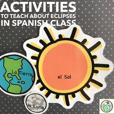 Activities to Teach about solar and lunar eclipses in Spanish Class , Mundo de Pepita, Resources for Teaching Spanish to Children