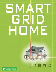 Great Smart Grid Home (Cengage Learning Series in Renewable Energies)