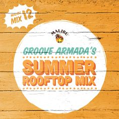 Groove Armada's Summer Rooftop Mix for Malibu Play went down a storm this summer!  Check it out here: http://www.mixcloud.com/MalibuRum/play-12-groove-armadas-summer-rooftop-mix/