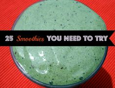 25 smoothies you need to try this summer