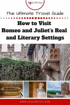 Pin Me - The Ultimate Romeo and Juliet Itinerary - The Real and Literary Settings Behind the World's Most Famous Love Story - rossiwrites.com Travel Advise, Travel Articles, Travel Ideas, Amazing Destinations, Vacation Destinations, Vacation Ideas, Travel Images, Travel Pictures, Best Travel Guides