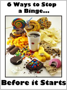 6 Ways to Stop a Binge Before it Starts // Happy Food Healthy Life #health #binge #food