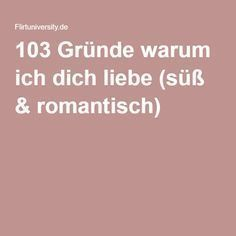 103 reasons why I love you (cute & romantic) - Liebe ♥ - Hochzeitstag
