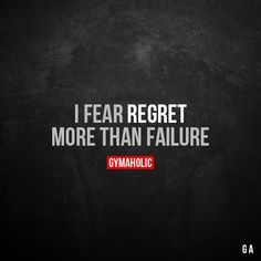 I Fear Regret