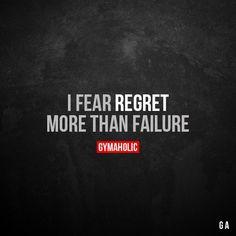 I Fear Regret