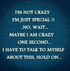 Discover and share Im Not Crazy Funny Quotes. Explore our collection of motivational and famous quotes by authors you know and love. Im Crazy Quotes, Girly Quotes, Funny Quotes About Life, Cute Quotes, Words Quotes, Best Quotes, Sayings, Funny Life, Qoutes