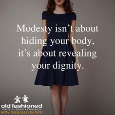 Modesty = Class and Character