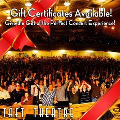 """Need something for that music lover on your shopping list? Gift Certificates are available now! Buy them in person at the box office, or by emailing info@tafttheatre.org with the subject """"Gift Certificates""""."""