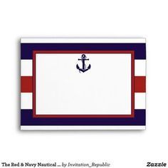 The Red & Navy Nautical Anchor Wedding Collection Envelope The nautical anchor red and navy stripe wedding collection is perfect for any couple planning a romantic marriage by the sea. These envelopes can be personalized for your special occasion and would make the perfect cover for any wedding invitation, bridal shower announcement, engagement party invite, birthday party card and much, much more. VIEW MATCHING ITEMS FOR THIS COLLECTION
