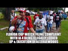FLORIDA COP WATCH FILING COMPLAINT WITH IA 4 BEING ILLEGALLY LOOKED UP &...