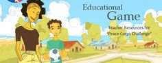 Educational Game - Teacher resources for Peace Corps Challenge