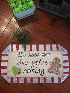 New-Adorable-Metal-Christmas-Holiday-Theme-He-sees-you-when-youre-eating-Sign