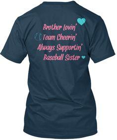 BrotherLovin' TeamCheerin' AlwaysSupportin' BaseballSister