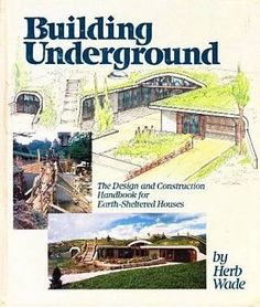 7 Amazing Fact About Underground Living