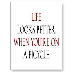 Life looks better when you're on a bicycle ! / La vie semble plus belle à bicyclette !