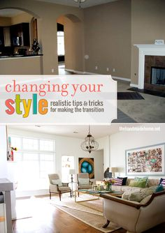 a few tips and tricks when changing your style in your home