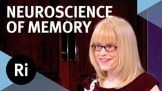 The Neuroscience of Memory - Eleanor Maguire