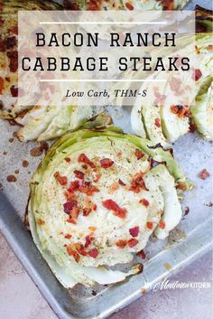 Bacon & Ranch Cabbage Steaks (Low Carb, THM-S)