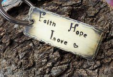 Faith Hope Love keychain / inspirational keychain / quote keychain / hammered brass keyring / religious keychain
