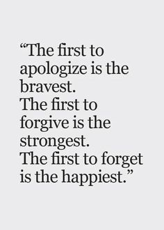 I believe there's a lot of power and wisdom in this quote. Each action in this quote is difficult to carry out but always worth it in the end. Motivacional Quotes, Quotes Thoughts, Life Quotes Love, Quotable Quotes, True Quotes, Great Quotes, Quotes To Live By, Forgive And Forget Quotes, Inspire Quotes
