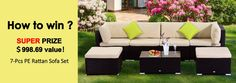 Enter now for a chance to win this 7pc PE Rattan Sofa Set, or 1 of 3 other prizes valued at approx. $100