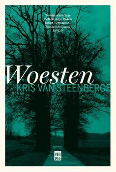Woesten - Kris van  Steenberge: prachtig mooi boek. Wat heb ik hier van genoten! (07/2016)