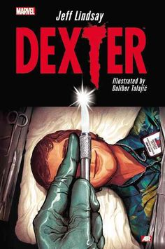 It's an all-new Dexter adventure - his first time in comic book form - written by his creator, Jeff Lindsay! Dexter Morgan isn't just Miami's #1 forensic blood splatter expert. He's also a serial kill