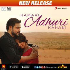 #NewRelease - Listen to ♬♬ #HamariAdhuriKahani ♬♬ title track. A beautiful song sung by #ArijitSingh and composed by #JeetGannguli featuring #EmraanHashmi & #VidyaBalan.