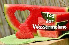 Heute ist Tag der Wassermelone #Heute #Tag #Welttag #Today #Day #SpecialDay #Worldday