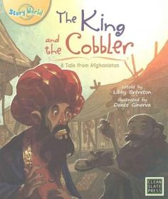 The King and the Cobbler: A Tale from Afghanistan