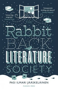 The Rabbit Back Literature Society by Pasi Ilmari Jääskeläinen; design by Nathan Burton (Pushkin Press / September 2014)