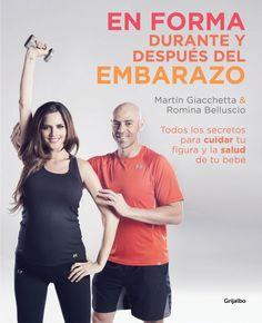 EN FORMA DURANTE Y DESPUÉS DEL EMBARAZO Prácticos ejercicios y consejos de alimentación para antes, durante y después del periodo de gestación. EMBARAZO