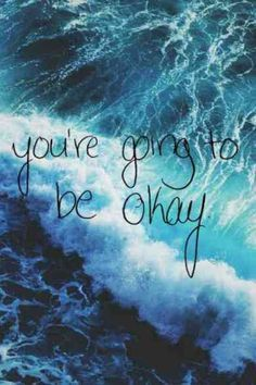 Life Quotes     QUOTATION – Image :     Quotes about Life   – Description  On telling yourself it's going to be okay.  Sharing is Caring – Hey can you Share this Quote !